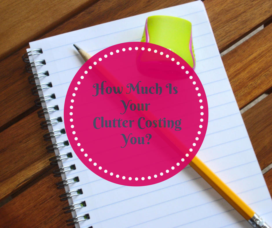 How much is your clutter costing you- (1)