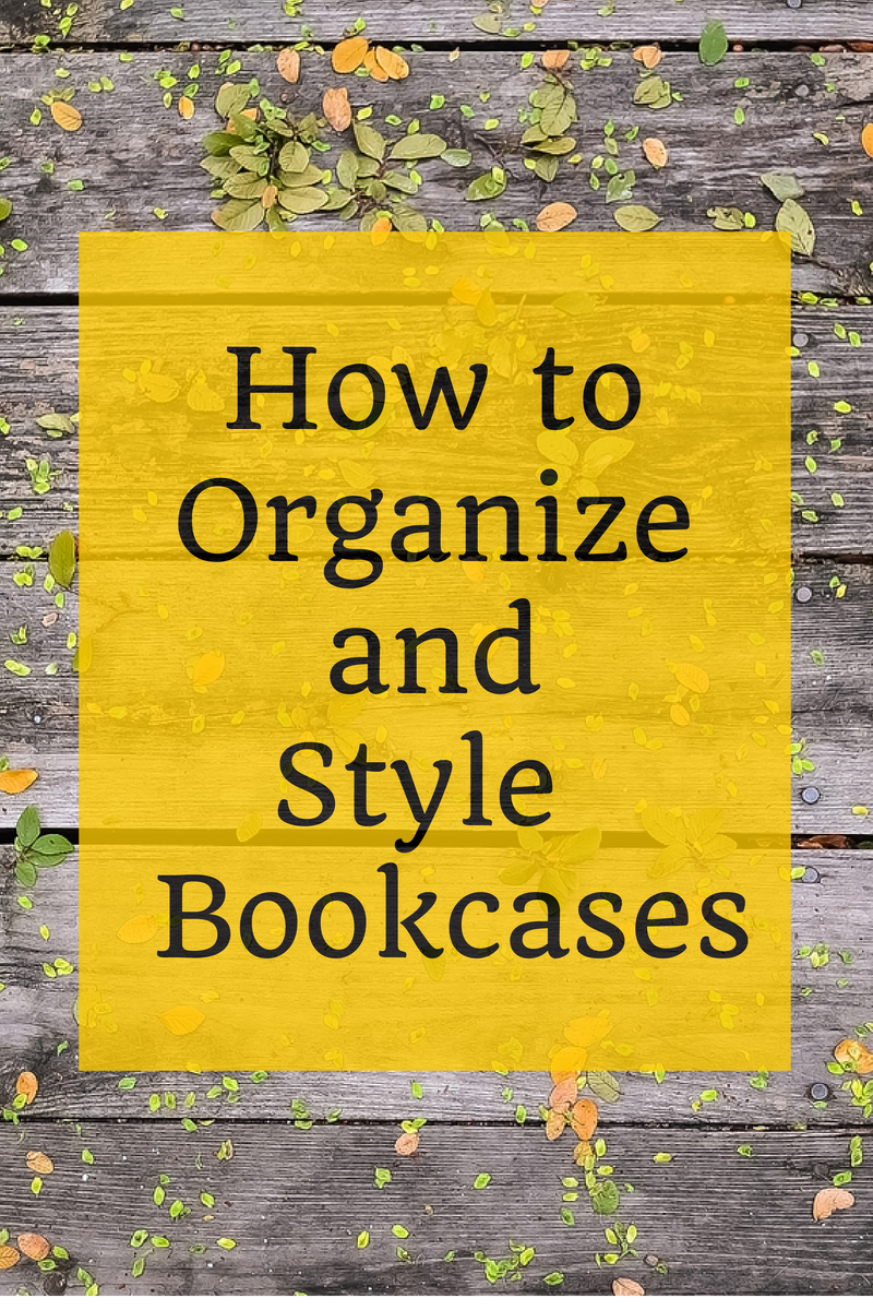 How to Organize and Style Your Bookcases (1)