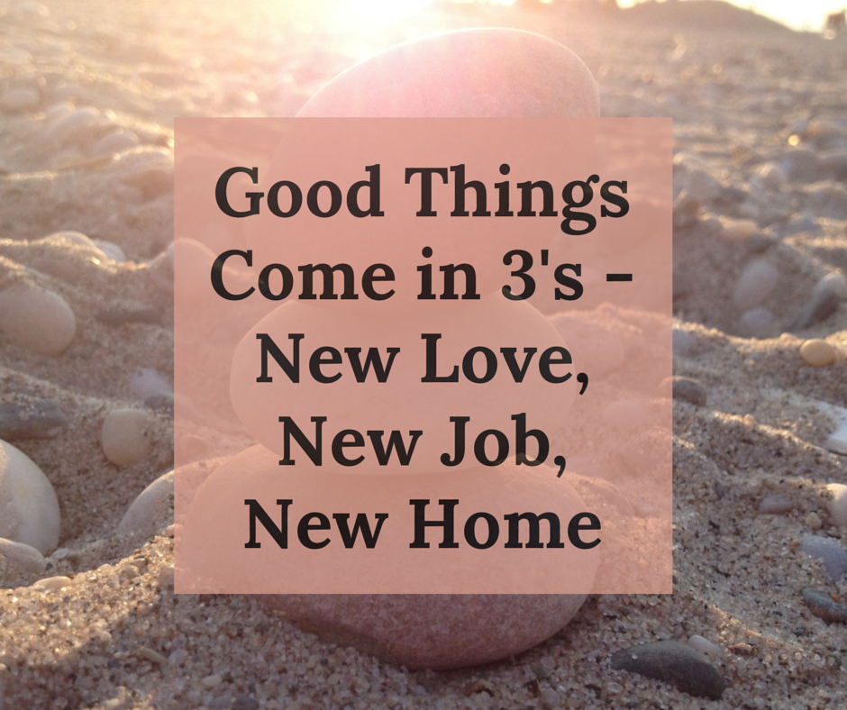 Good things come in 3's - new love, new (2)